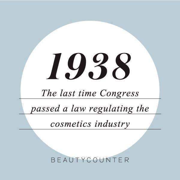 Better Beauty Vermont Beautycounter the last time Congress passed a law regulating the cosmetics industry was 1938