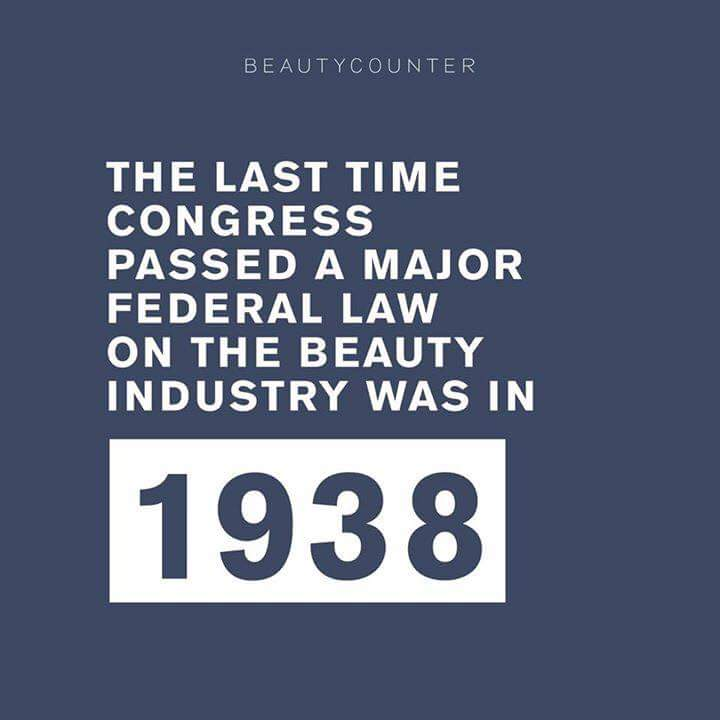Better Beauty Vermont The last time congress passed a major federal law on the beauty industry was in 1938