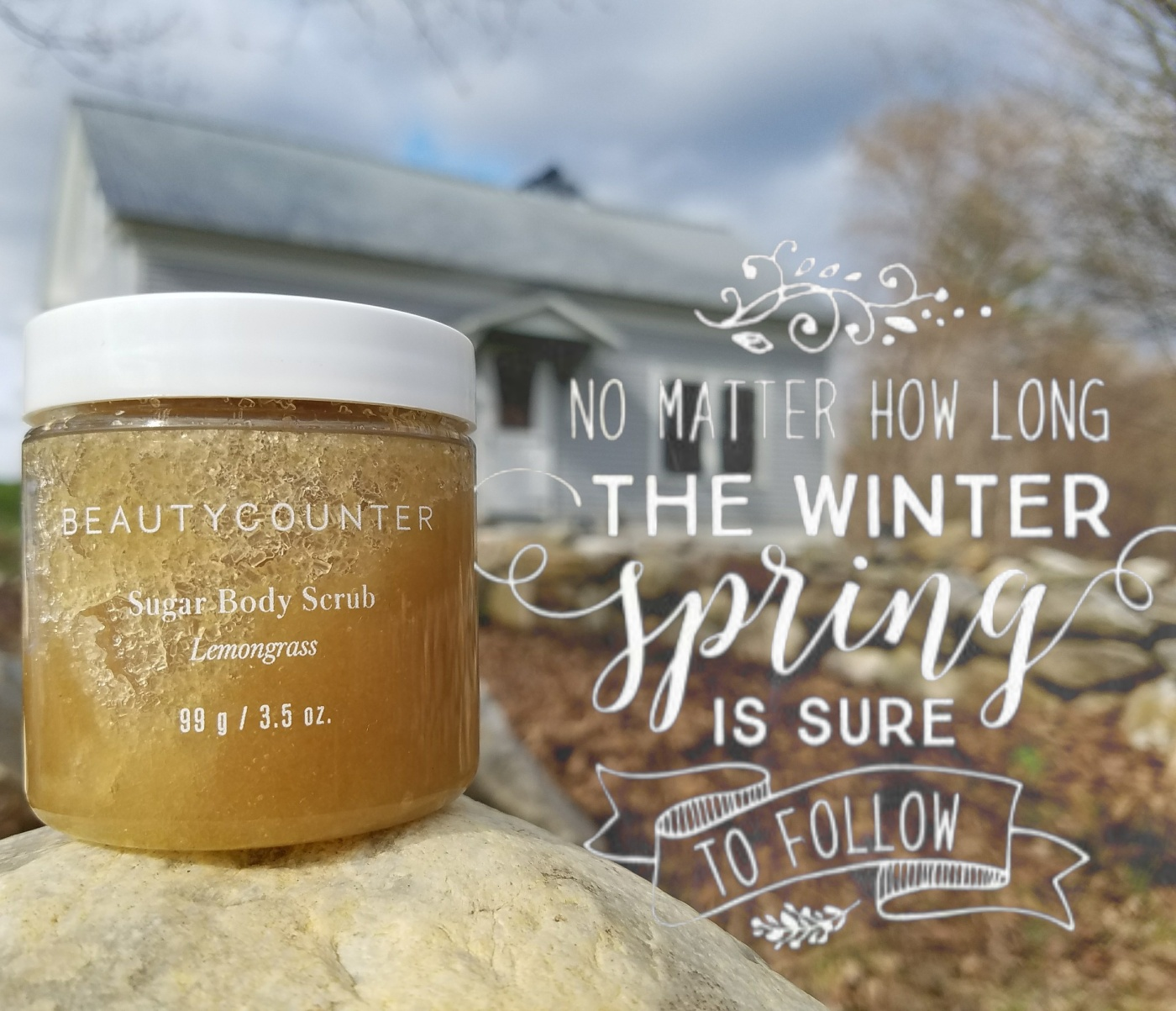 Better Beauty Vermont long winter spring to follow Beautycounter Sugar scrub