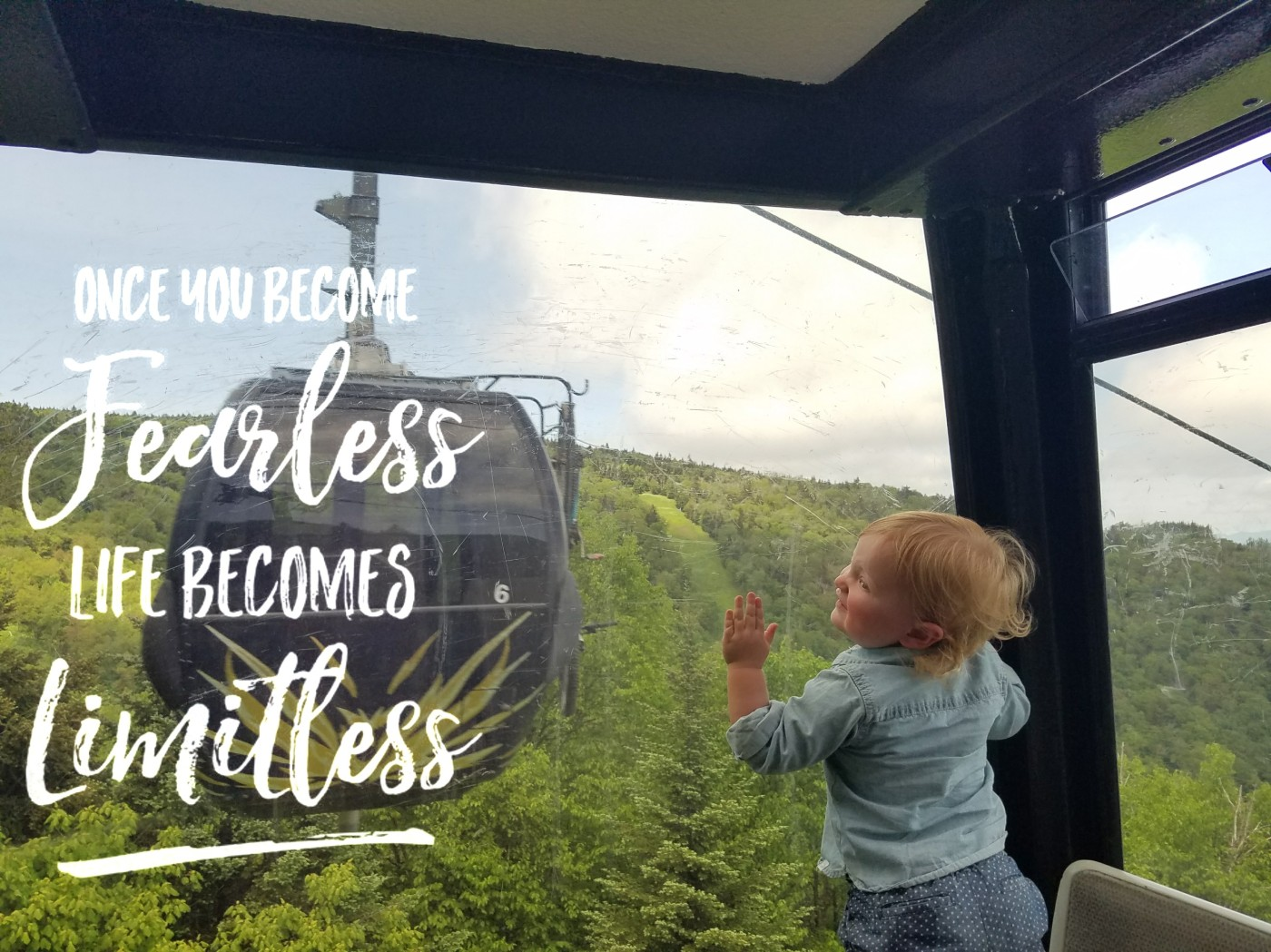 Better Beauty Vermont- Once you become FEARLESS life becomes LIMITLESS