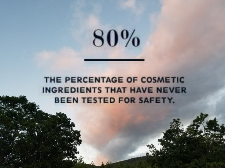 Better Beauty Vermont- 80% of cosmetics ingredients have never been tested for safety